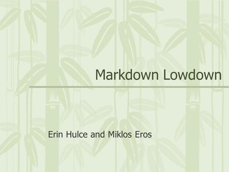 Markdown Lowdown Erin Hulce and Miklos Eros. Retailer's Finances  The Merchandise Budget  Retail Accounting Statements  Inventory Valuation.