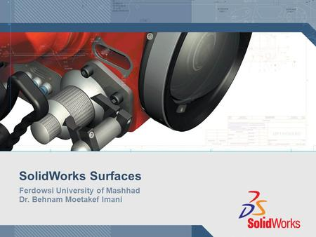 SolidWorks Surfaces Ferdowsi University of Mashhad