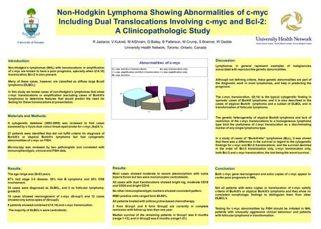 Non-Hodgkin Lymphoma Showing Abnormalities of c-myc Including Dual Translocations Involving c-myc and Bcl-2: A Clinicopathologic Study R Jastania, V Kukreti,