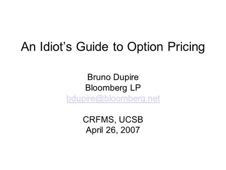 An Idiot's Guide to Option Pricing