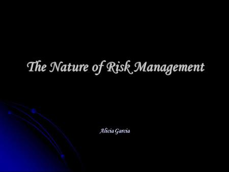 The Nature of Risk Management Alicia Garcia. What is it? A potential gain or loss that occurs as a result of an exchange rate change. A potential gain.