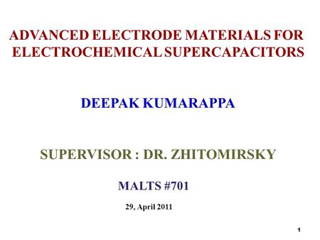 ADVANCED ELECTRODE MATERIALS FOR ELECTROCHEMICAL SUPERCAPACITORS