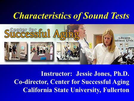 Characteristics of Sound Tests