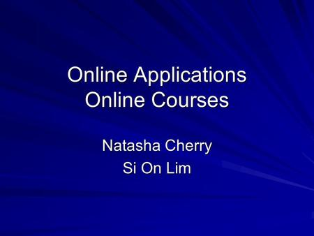 Online Applications Online Courses Natasha Cherry Si On Lim.