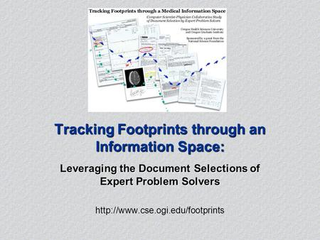 Tracking Footprints through an Information Space: Leveraging the Document Selections of Expert Problem Solvers