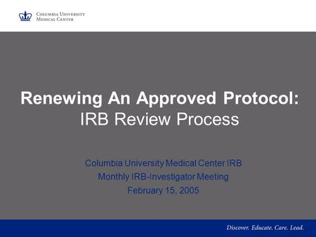 Renewing An Approved Protocol: IRB Review Process