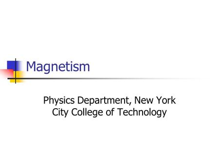 Physics Department, New York City College of Technology