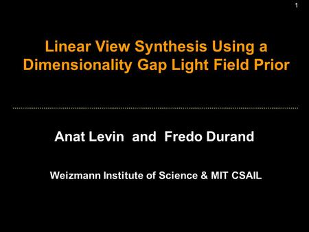 Linear View Synthesis Using a Dimensionality Gap Light Field Prior