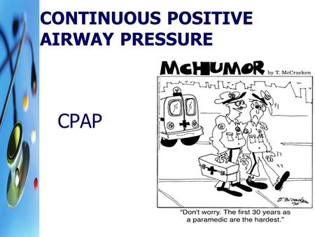 Continuous Positive Airway Pressure
