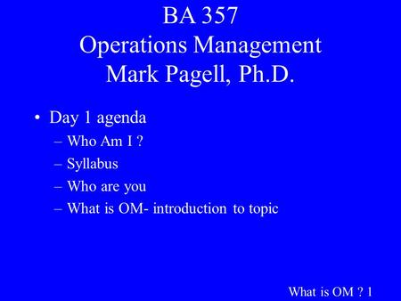 BA 357 Operations Management