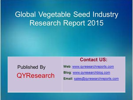 Global Vegetable Seed Industry Research Report 2015