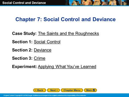 Chapter 7: Social Control and Deviance