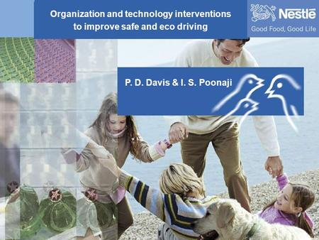 Organization and technology interventions to improve Safe and Eco driving 1 Organization and technology interventions to improve safe and eco driving P.