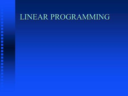 LINEAR PROGRAMMING. Introduction n Introduction: n objective n Constraints n Feasible Set n Solution.