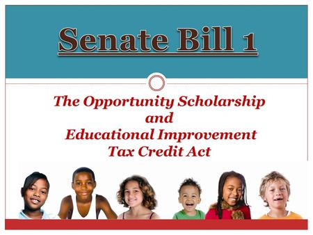 The Opportunity Scholarship and Educational Improvement Tax Credit Act.