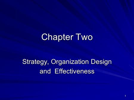 Strategy, Organization Design and Effectiveness