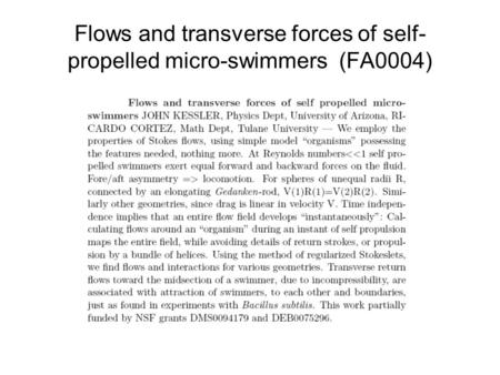 Flows and transverse forces of self- propelled micro-swimmers (FA0004)