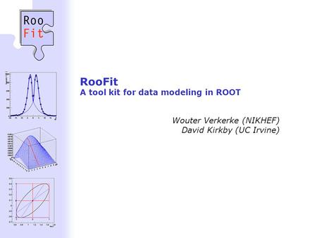 RooFit A tool kit for data modeling in ROOT