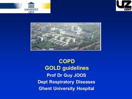 Prof Dr Guy JOOS Dept Respiratory Diseases Ghent University Hospital