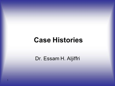 1 Case Histories Dr. Essam H. Aljiffri. 2 Case # 1 A 54-year-old man with a past history of myocardial infarction was admitted following the onset of.