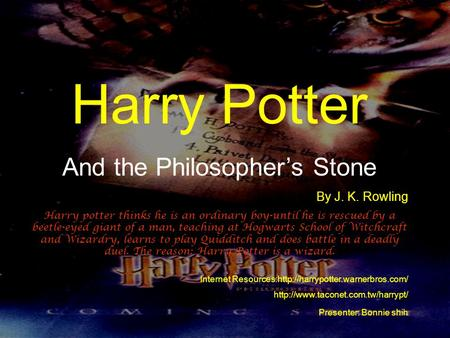Harry Potter And the Philosopher's Stone By J. K. Rowling Harry potter thinks he is an ordinary boy-until he is rescued by a beetle-eyed giant of a man,