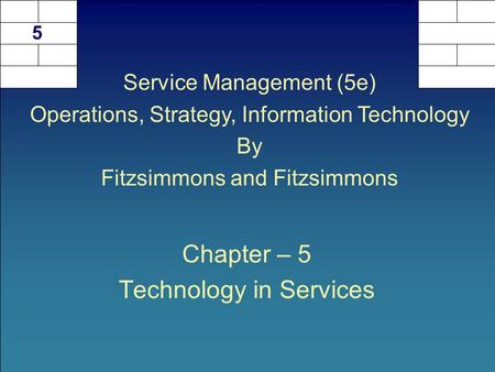 Chapter – 5 Technology in Services