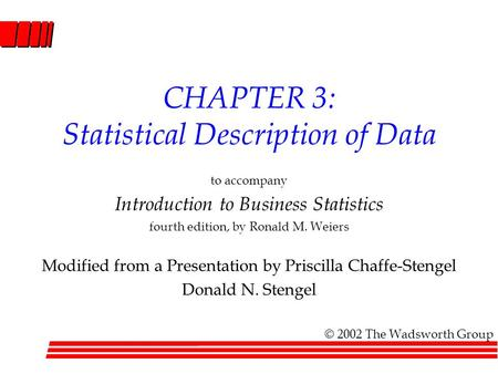 CHAPTER 3: Statistical Description of Data