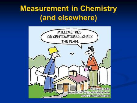 Measurement in Chemistry (and elsewhere)