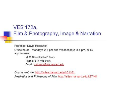 VES 172a. Film & Photography, Image & Narration