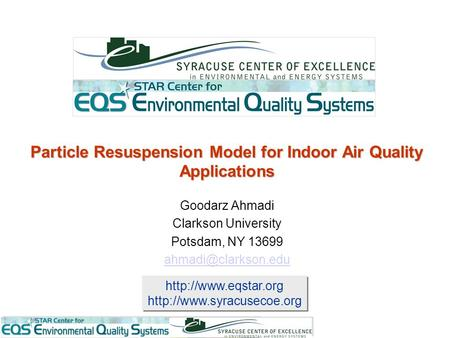 Particle Resuspension Model for Indoor Air Quality Applications.