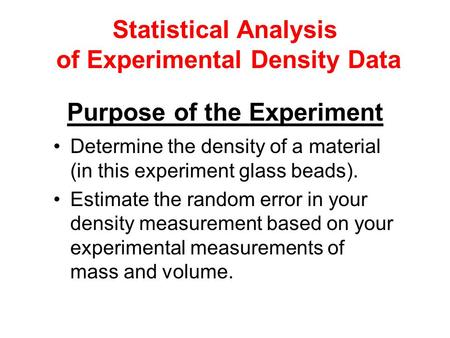 of Experimental Density Data Purpose of the Experiment