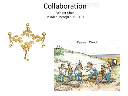 Collaboration Minder Chen