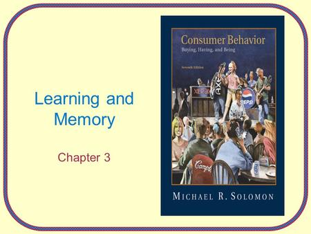 Learning and Memory Chapter 3.