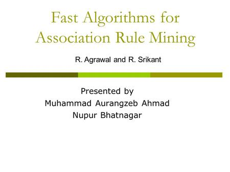 Fast Algorithms for Association Rule Mining