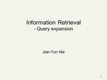 Information Retrieval - Query expansion