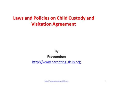 Laws and Policies on Child Custody and Visitation Agreement