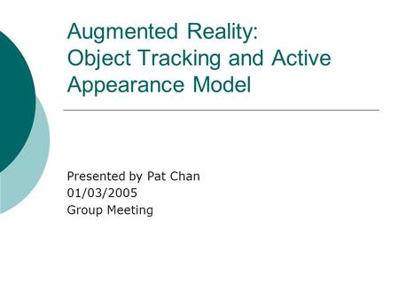 Augmented Reality: Object Tracking and Active Appearance Model