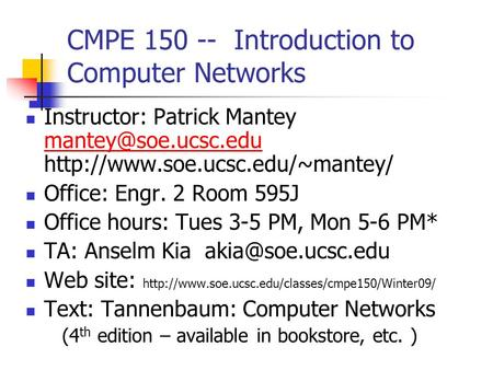CMPE Introduction to Computer Networks