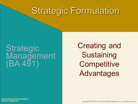 Creating and Sustaining Competitive Advantages
