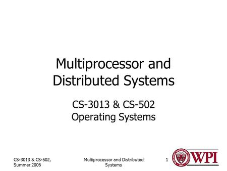 Multiprocessor and Distributed Systems