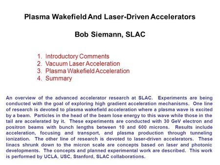 An overview of the advanced accelerator research at SLAC. Experiments are being conducted with the goal of exploring high gradient acceleration mechanisms.