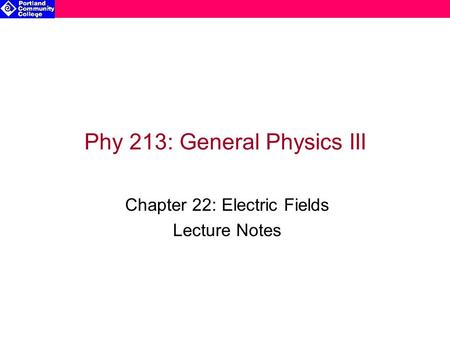 Phy 213: General Physics III