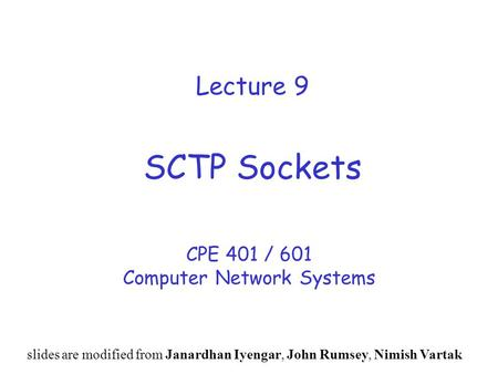 CPE 401 / 601 Computer Network Systems