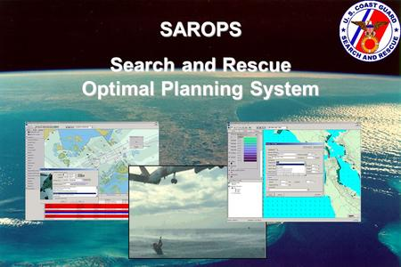 Search and Rescue Optimal Planning System