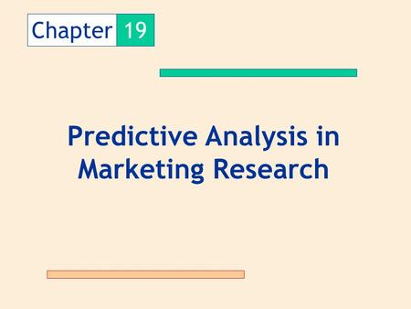 Predictive Analysis in Marketing Research
