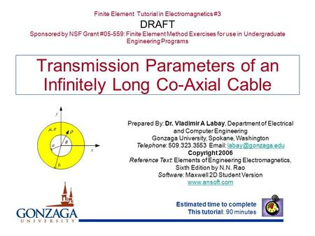 Transmission Parameters of an Infinitely Long Co-Axial Cable
