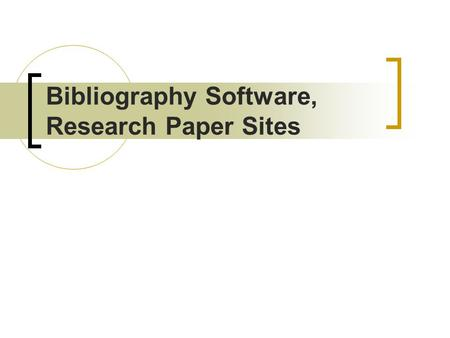 Bibliography Software, Research Paper Sites. Thesis Structure Chapter 1. Introduction Chapter 2. Literature Review Chapter 3. Design Chapter 4. Development.