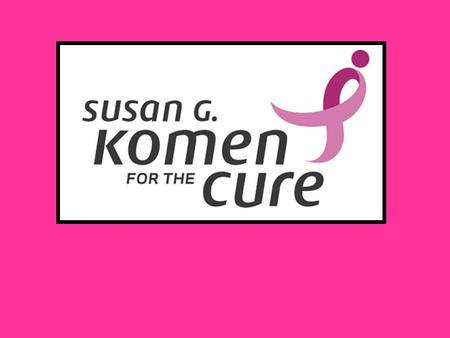 Story Of Susan G Komen Susan G. Komen was a woman from Peoria, Illinois who was diagnosed with breast cancer at the age of 33 and died three years later,