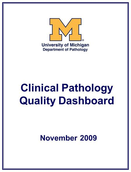 Clinical Pathology Quality Dashboard November 2009.