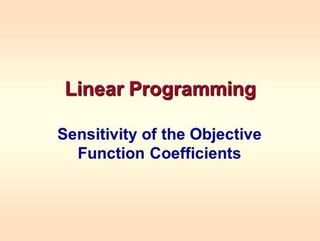 Sensitivity of the Objective Function Coefficients